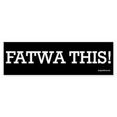 Fatwa This! bumper sticker