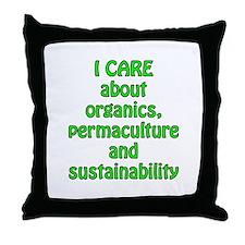 I care about organics Throw Pillow