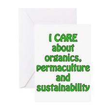 I care about organics Greeting Card