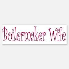 Boilermaker Wife Bumper Bumper Bumper Sticker