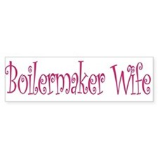 Boilermaker Wife Bumper Bumper Sticker