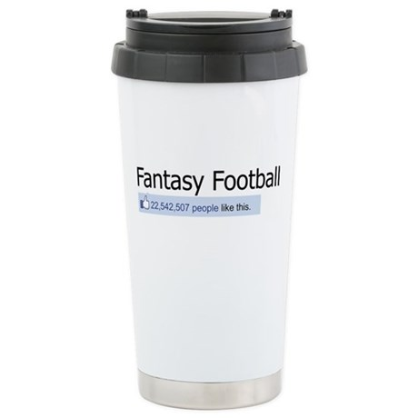 Like Fantasy Football Stainless Steel Travel Mug