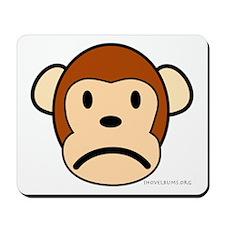 Sad Monkey Mousepad