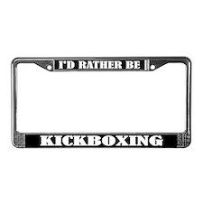 Rather Be Kickboxing License Frame