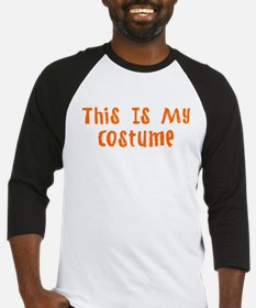 This Is My Costume Baseball Jersey