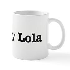 I Love My Lola Mug