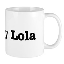 I Love My Lola Small Small Mug
