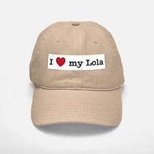 I Love My Lola Baseball Baseball Cap