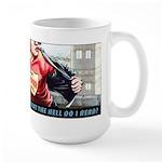 I'mHere. I'mQueer. WhattheHelldoIRead? Large Mug