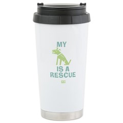 My Dog Is a Rescue Stainless Steel Travel Mug
