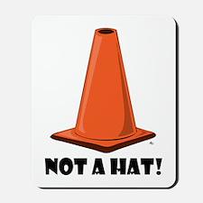 NOT A HAT 1w Mousepad