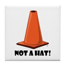 NOT A HAT 1w Tile Coaster
