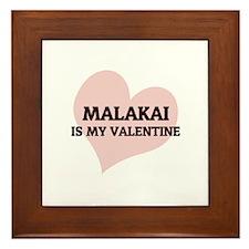 Malakai is my valentine Framed Tile