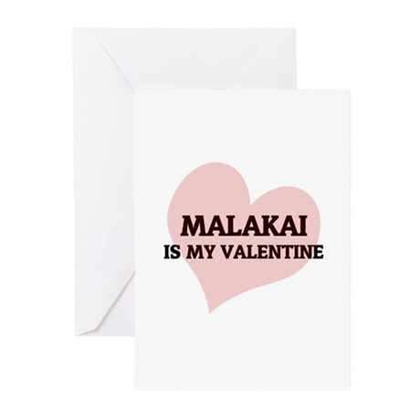 Malakai is my valentine Greeting Cards (Package of