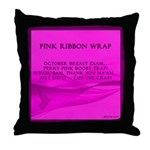 Pink Ribbon Wrap -- Pillow Fight for a Cause