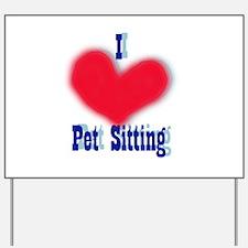 LD <3 Pet Sitting Yard Sign