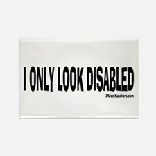 I Only Look Disabled Rectangle Magnet
