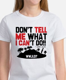 Don't Tell Me... Women's T-Shirt