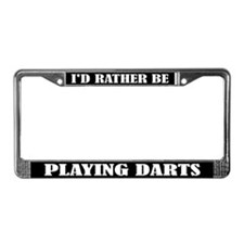 I'd Rather Be Playing Darts License Frame