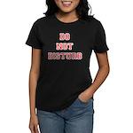 Do Not Disturb Women's Dark T-Shirt