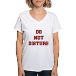 Do Not Disturb Women's V-Neck T-Shirt