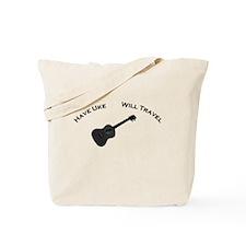 Have Uke, Will Travel Tote Bag