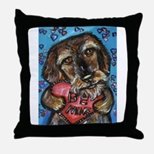 wirehaired dachshund be mine Throw Pillow