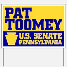 Pat Toomey for Senate Yard Sign