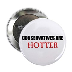 Conservatives Are Hotter! Button