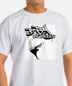 Cute Bboy or die T-Shirt