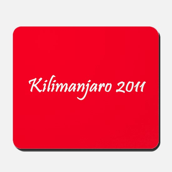 Kilimanjaro 2011 Mousepad
