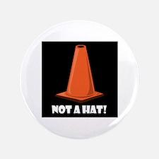 """NOT A HAT Fun Stuff 3.5"""" Button"""