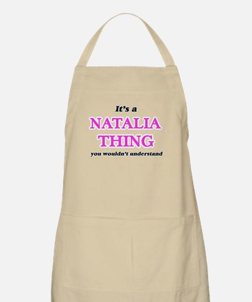 It's a Natalia thing, you wouldn&# Light Apron