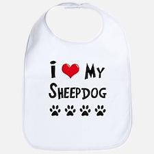 I Love My Sheepdog Bib