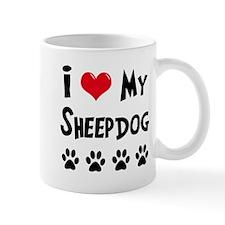 I Love My Sheepdog Small Mug
