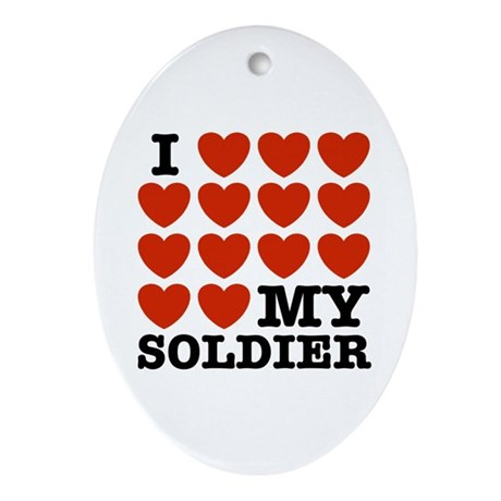 I Love My Soldier Ornament (Oval)