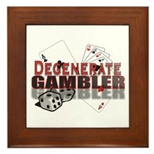 DEGENERATE GAMBLER Framed Tile