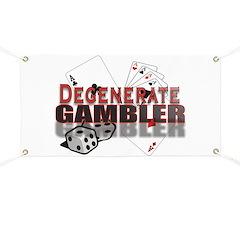 DEGENERATE GAMBLER Banner