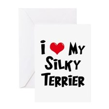 I Love My Silky Terrier Greeting Card
