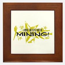 I ROCK THE S#%! - MINING Framed Tile
