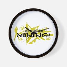 I ROCK THE S#%! - MINING Wall Clock