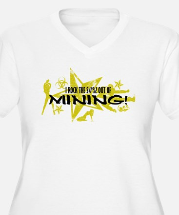 I ROCK THE S#%! - MINING T-Shirt