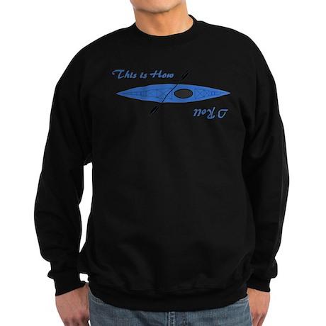 This is How I Roll (Blue) Sweatshirt (dark)