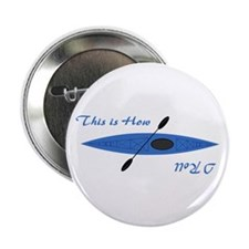 """This is How I Roll (Blue) 2.25"""" Button"""