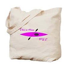 This is How I Roll (Pink) Tote Bag