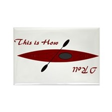 This Is How I Roll (Maroon) Rectangle Magnet