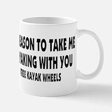 Free Kayak Wheels Mug