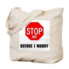 NOT GETTIN MARRIED Tote Bag