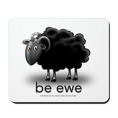 be ewe Mousepad