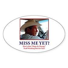 George W Bush, Miss Me Yet? Decal